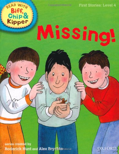 9780198486510: Oxford Reading Tree Read With Biff, Chip, and Kipper: First Stories: Level 4: Missing!