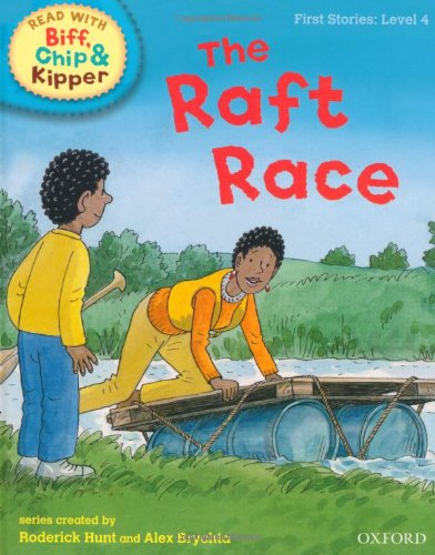 9780198486527: Oxford Reading Tree Read With Biff, Chip, and Kipper: First Stories: Level 4: The Raft Race