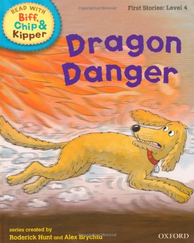 9780198486534: Dragon Danger (Read with Biff, Chip and Kipper: First Stories, Level 4)
