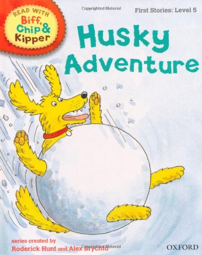 9780198486565: Oxford Reading Tree Read With Biff, Chip, and Kipper: First Stories: Level 5: Husky Adventure