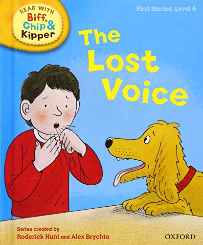 9780198486619: Oxford Reading Tree Read With Biff, Chip, and Kipper: First Stories: Level 6: The Lost Voice (Read at Home 5b)