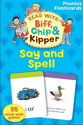 9780198486664: Say and Spell (Read with Biff, Chip and Kipper: Phonics Flashcards) (Oxford Reading Tree Read With Biff, Chip, and Kipper)