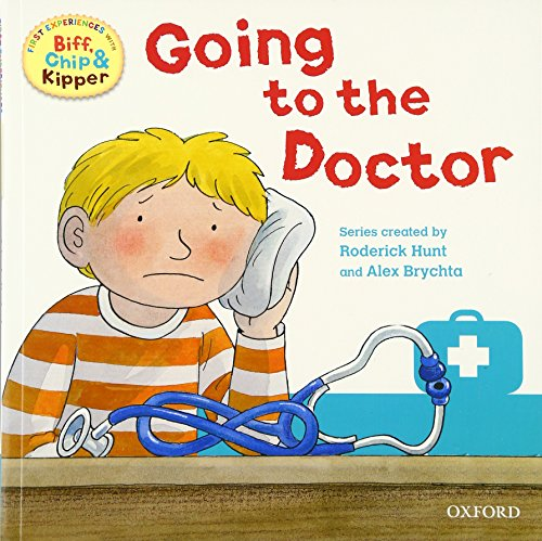 9780198487937: Going to the Doctor (First Experiences with Biff, Chip & Kipper)