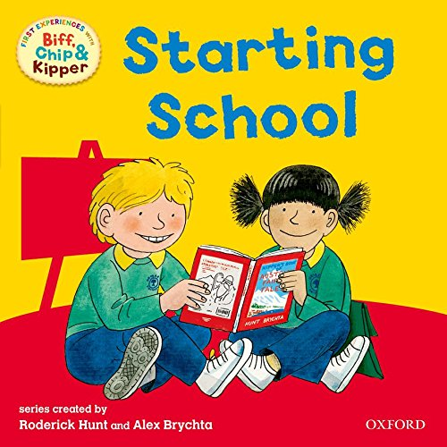9780198487951: Starting School (First Experiences with Biff, Chip & Kipper)