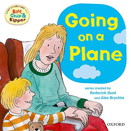 9780198487968: Oxford Reading Tree: Read With Biff, Chip & Kipper First Experiences Going On a Plane