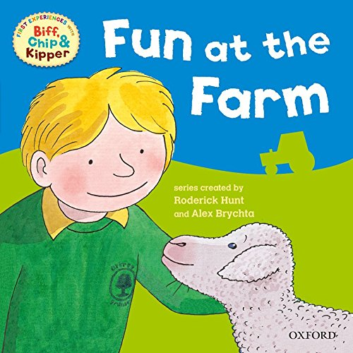 9780198487975: Fun at the Farm (First Experiences with Biff, Chip & Kipper)