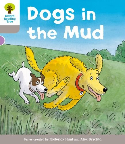 9780198488941: Oxford Reading Tree: Level 1 More a Decode and Develop Dogs in Mud
