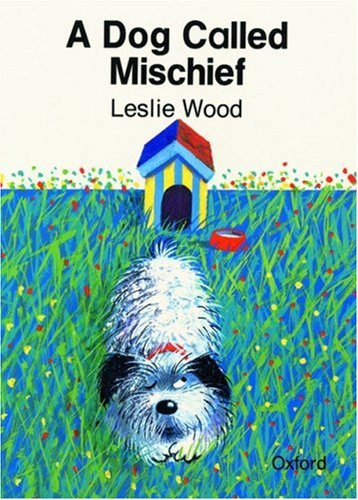 A Dog called Mischief (Cat On The Mat Books): Wood, Leslie