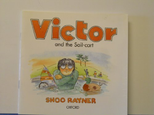 9780198490739: Victor and the Sail-Cart Ort/Rr Special Selection Americanized