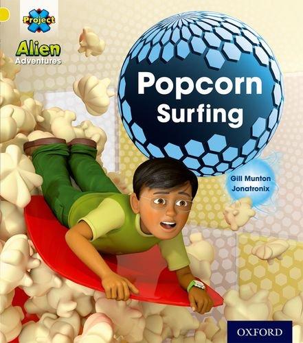 9780198492757: Project X: Alien Adventures: Yellow: Popcorn Surfing