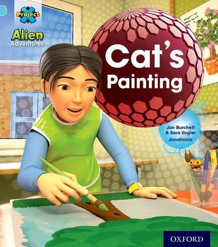 9780198492900: Project X: Alien Adventures: Blue: Cat's Painting