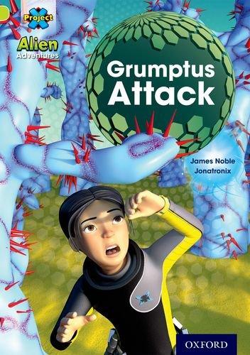 9780198493495: Project X: Alien Adventures: Lime: Grumptus Attack