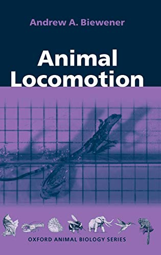 9780198500230: Animal Locomotion (Oxford Animal Biology Series)