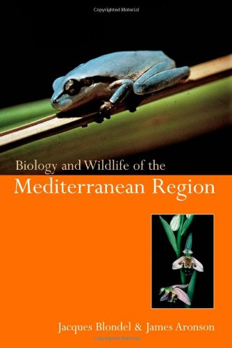 9780198500353: Biology and Wildlife of the Mediterranean Region (Biology of Habitats)