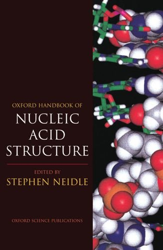 9780198500384: Oxford Handbook of Nucleic Acid Structure (Oxford Handbooks)