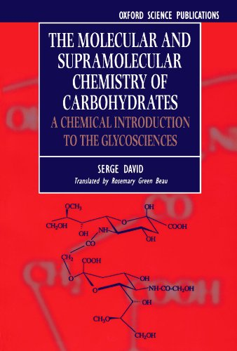 9780198500469: The Molecular and Supramolecular Chemistry of Carbohydrates: Chemical Introduction to the Glycosciences
