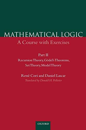 Recursion Theory, Godel's Theorems, Set Theory, Model: Cori, Rene, Lascar,