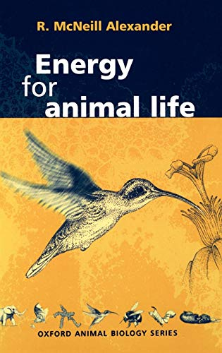 9780198500537: Energy for Animal Life (Oxford Animal Biology Series)