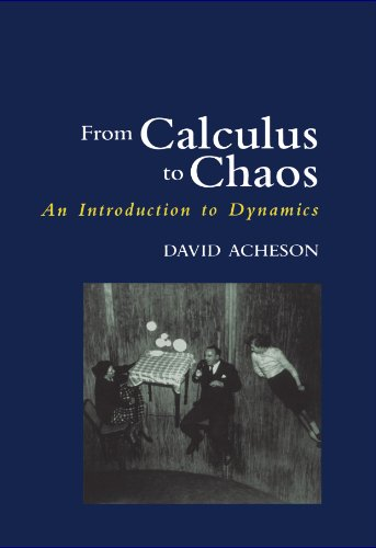 9780198500773: From Calculus to Chaos: An Introduction to Dynamics
