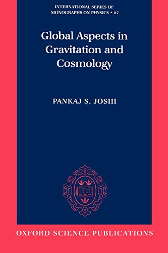 9780198500797: Global Aspects in Gravitation and Cosmology (International Series of Monographs on Physics)