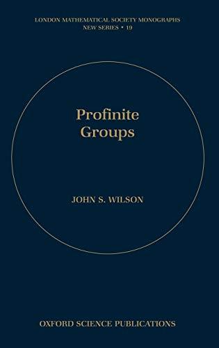 9780198500827: Profinite Groups (London Mathematical Society Monographs)
