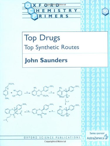 9780198501008: Top Drugs: Top Synthetic Routes (Oxford Chemistry Primers)