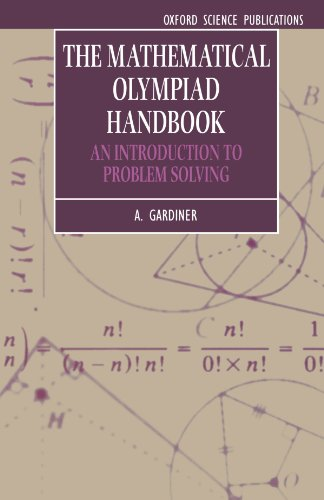 9780198501053: The Mathematical Olympiad Handbook: An Introduction to Problem Solving Based on the First 32 British Mathematical Olympiads 1965-1996 (Oxford Science Publications)