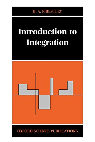 9780198501237: Introduction to Integration (Oxford Science Publications)