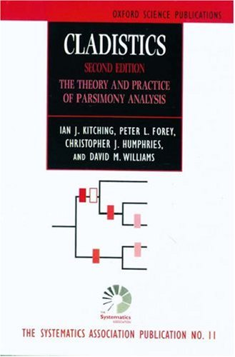 9780198501398: Cladistics: Theory and Practice of Parsimony Analysis (The Systematics Association Special Volume)