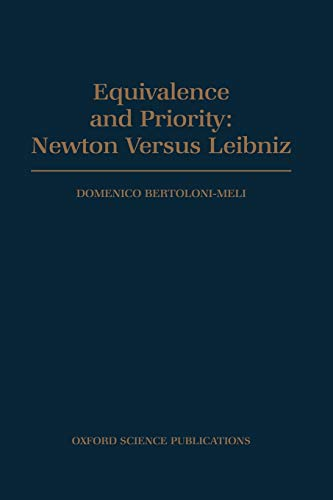 9780198501435: Equivalence and Priority: Newton versus Leibniz: Including Leibniz's Unpublished Manuscripts on the Principia