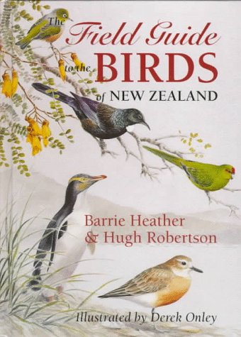 9780198501466: The Field Guide to the Birds of New Zealand
