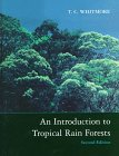 9780198501480: An Introduction to Tropical Rain Forests