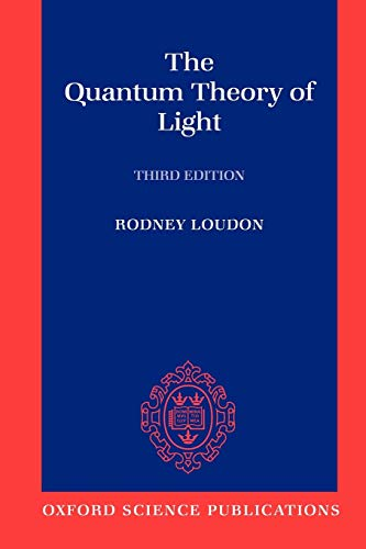 9780198501763: The Quantum Theory of Light (Oxford Science Publications)