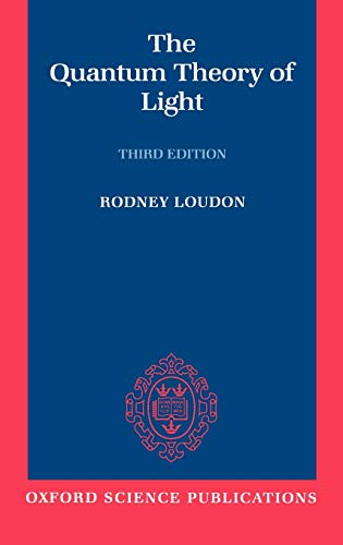 9780198501770: The Quantum Theory of Light (Oxford Science Publications)
