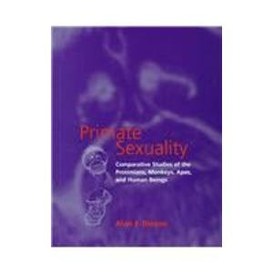 9780198501831: Primate Sexuality: Comparative Studies of the Prosimians, Monkeys, Apes and Human Beings