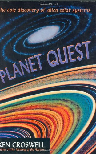 9780198501985: Planet Quest: The Epic Discovery of Alien Solar Systems