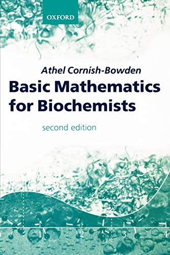 9780198502166: Basic Mathematics for Biochemists
