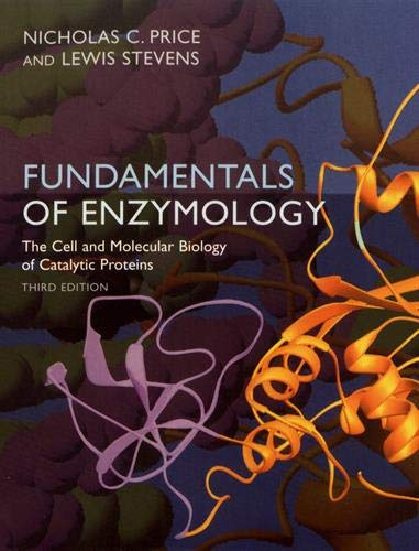 9780198502296: Fundamentals of Enzymology: The Cell and Molecular Biology of Catalytic Proteins