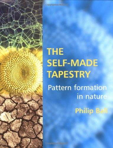 9780198502432: The Self-Made Tapestry: Pattern Formation in Nature