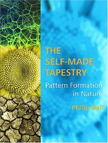 9780198502449: The Self-made Tapestry: Pattern Formation in Nature