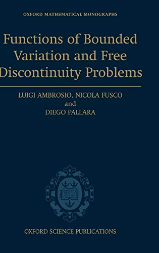 9780198502456: Functions of Bounded Variation and Free Discontinuity Problems (Oxford Mathematical Monographs)