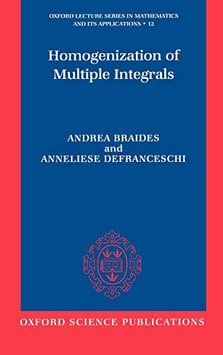 9780198502463: Homogenization of Multiple Integrals (Oxford Lecture Series in Mathematics and Its Applications)