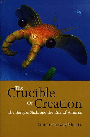9780198502562: The Crucible of Creation: The Burgess Shale and the Rise of Animals