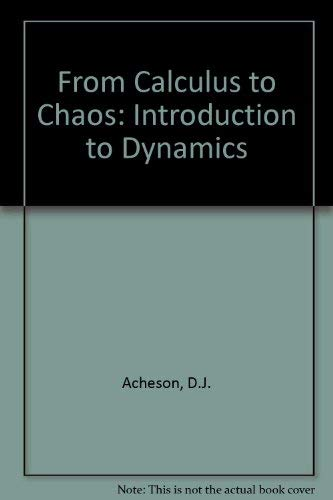 9780198502579: From Calculus to Chaos: An Introduction to Dynamics