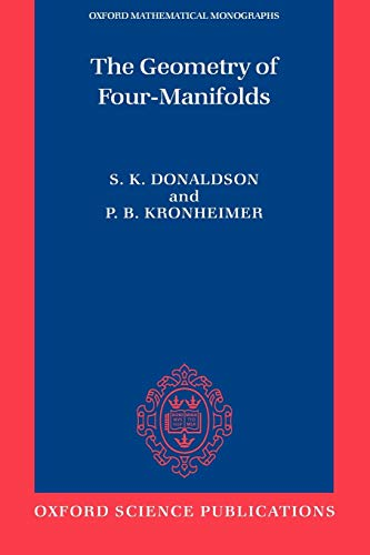 9780198502692: The Geometry of Four-Manifolds (Oxford Mathematical Monographs)