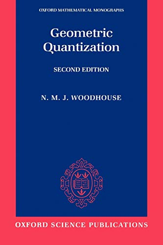 9780198502708: Geometric Quantization