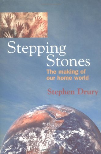 9780198502715: Stepping Stones: The Making of Our Home World