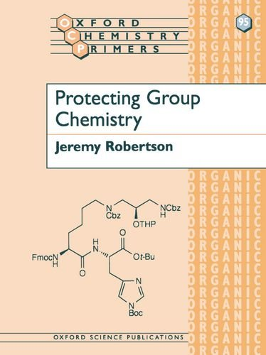 9780198502753: Protecting Group Chemistry (Oxford Chemistry Primers)