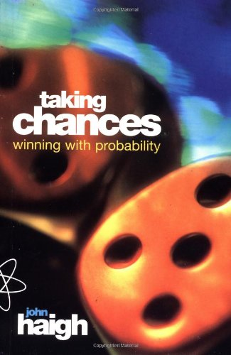 9780198502913: Taking Chances: Winning With Probability