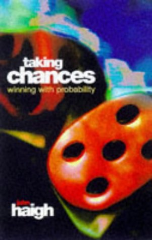 9780198502920: Taking Chances: Winning with Probability